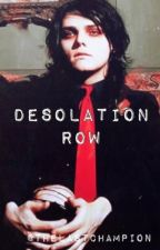 desolation row [completed]  by thelastchampion