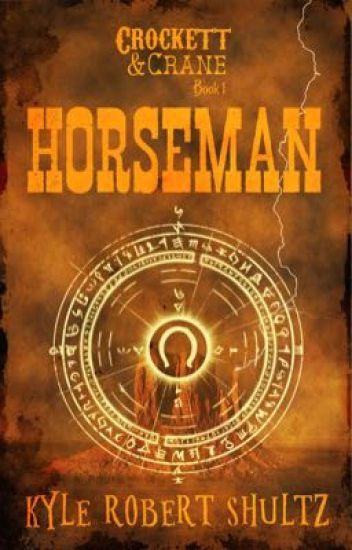 Horseman (Crockett & Crane, Book 1)