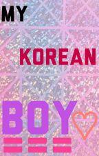 My Korean Boy by RunninFromYou