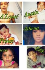 5 Kids(sequel to A'lonté & Austin alsina) by PhantomxRiyah