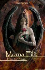 Morna Filit || Herr der Ringe FF 🛑 by laurareeh
