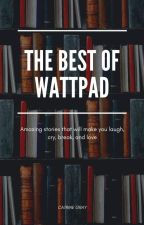 The Best of Wattpad by Dance0pz
