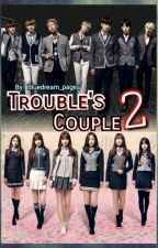 Trouble's Couple 2 [BTS X GFriend FF COMPLETED] by Bluedream_Pages