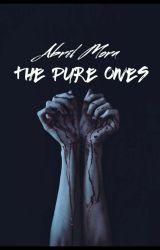 The Pure Ones by xoDiamondxo
