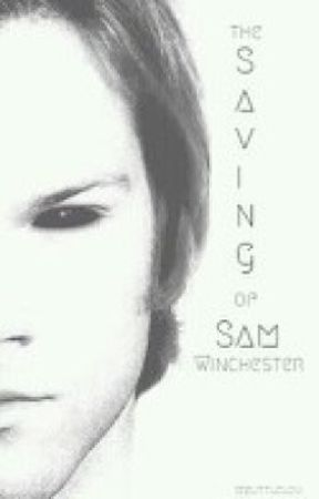 The Saving of Sam Winchester by mylittlelou