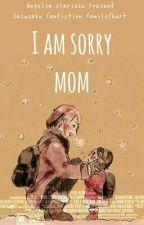 I am sorry mom  by AngeliaCabello