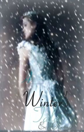 A Winter's Tale by EricaTurner4