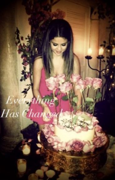 Everything Has Changed~A Jelena Short Story