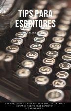 Tips para escritores by editorialbrave