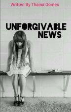 Unforgivable News  by -bilola