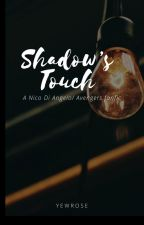 Shadow's Touch (A Nico Di Angelo/ Avengers fanfic) by yewrose