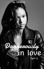 Dangerously In Love (Part 5 of STLM) by TipHarris