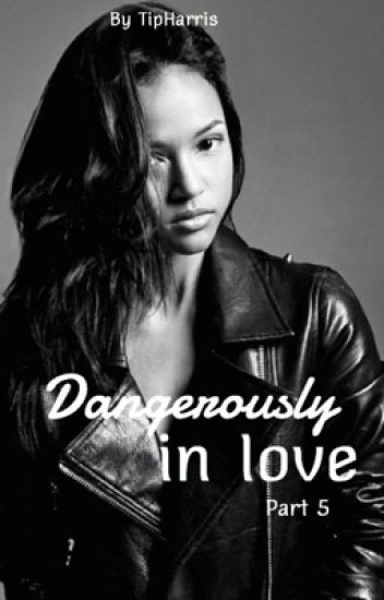 Dangerously In Love (Part 5 of STLM)