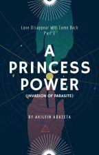 LDWCB1: A PRINCESS POWER [COMPLETED] by Akilein_Adazeta