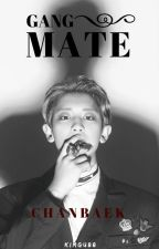 Gang Mate | ChanBaek by KimGu88