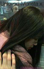 -Unloved- Monsta x Wonho Fanfiction by Kihyunismysunshine