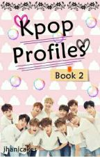 Kpop Profiles: Book 2 [OPEN FOR REQUESTS!] by jhanicakes