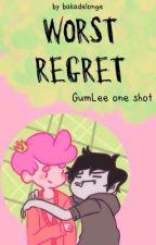 Worst Regret // a GumLee One Shot by bakadelonge