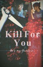My Boyfriend is a Killer ✔ by ZeReiz