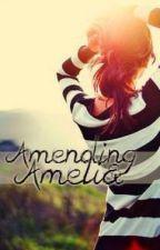 Amending Amelia by GabbyJaz