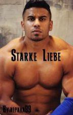 Starke Liebe - Majoe FF by alpaka99