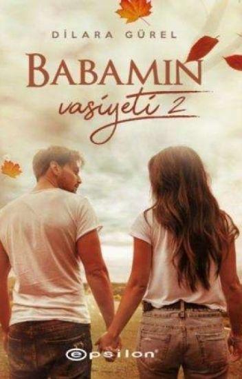 BABAMIN VASIYETI 2 (KITAP OLDU)