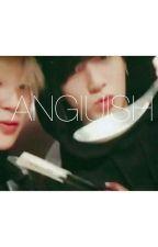 ⌠  Anguish /  격통   ⌡  ┇ 지국  * Complete * by noxxu_moxxi