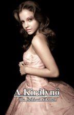 A Királynő (2. évad) by NikiSzilgyi