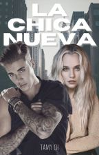La chica nueva ( justin bieber y tu ) TERMINADA by TamyChuchco