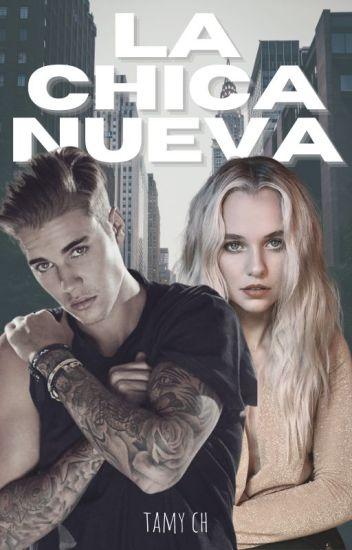 La chica nueva (Justin y tu) EDITANDO-Terminada