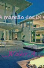 A mansão  dos DJ's by __Walker_4__