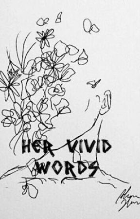 Her Vivid Words by naia22