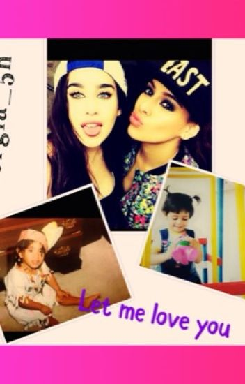 Let me love you (Fifth Harmony Kidfic)