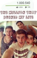 The Million That Ruined My Life (EDITING) by wereO2Lreliant