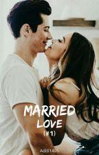 Married Love...(#Series 2) by aditi1405