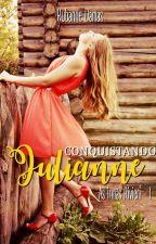 Conquistando Julianne - As Irmãs Rivieri LIVRO I by RuDamas