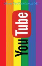OS sur YouTube(vieux OS) by AlexiaGirard2
