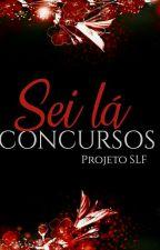 Sei Lá Concursos by ProjetoSLF