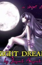 Night Dreams by babyshy202