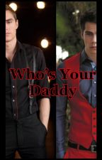 Who's your Daddy (BWWM) ***PRIVATE CHAPTERS*** by RoseMarieBWWM