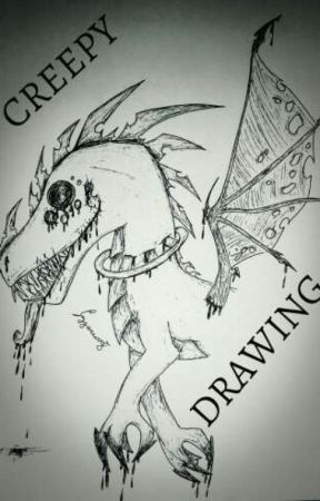 CREEPY DRAWING by Tygrity