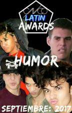 HUMOR (CNCO Latin Awards) Tercer Concurso 2017 by CNCOLatinAwards