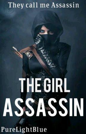 The Girl Assasin by PureLightBlue