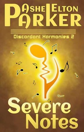 Discordant Harmonies 2: Severe Notes by AsheEltonParker