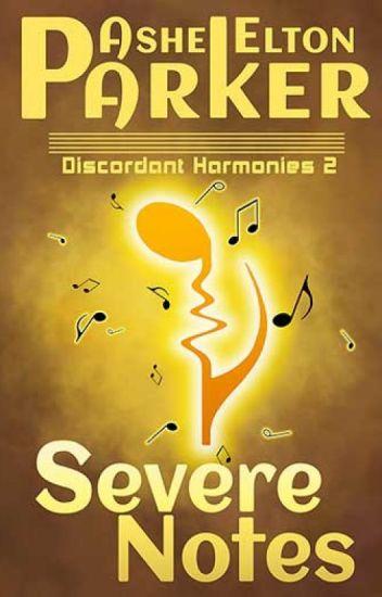 Discordant Harmonies 2: Severe Notes