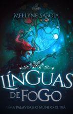 Línguas de Fogo - Crônicas de Éter by LadySavoy