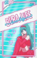 Bura Life by NyaBra