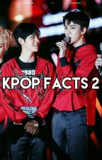 Kpop Facts 2 by MarlieSebaek9404