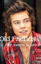 Old Friends (On Hiatus) by forever_in_love19