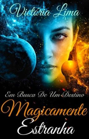 Magicamente Estranha! by Vickyrlima